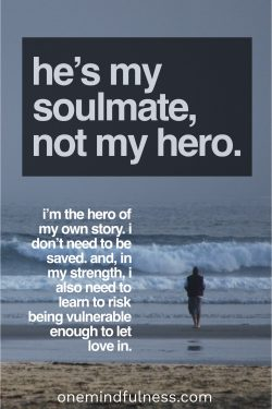 He's my soulmate, not my hero