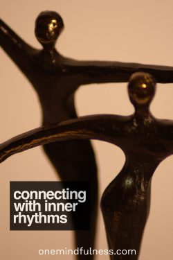 connecting with inner rhythms