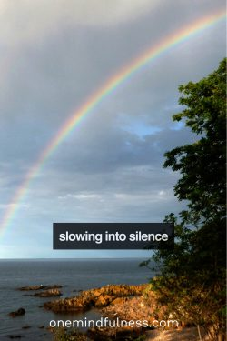 Slowing into silence