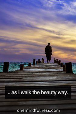 The Beauty Way: Adaptation of a Navajo prayer