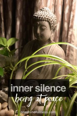 Inner silence: being at peace