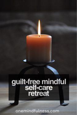Guilt-free mindful self-care retreat