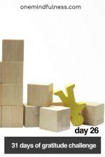 31 Days of Gratitude Challenge Day 26