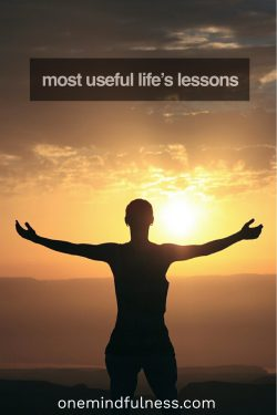Life's most useful lessons