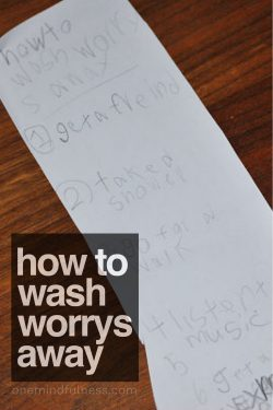 How To Wash Worrys Away