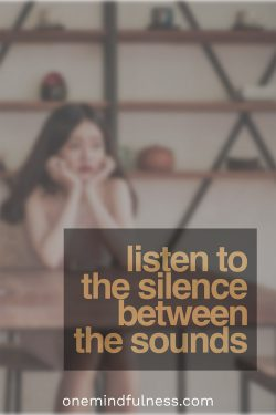 Listening to the Silence Between the Sounds